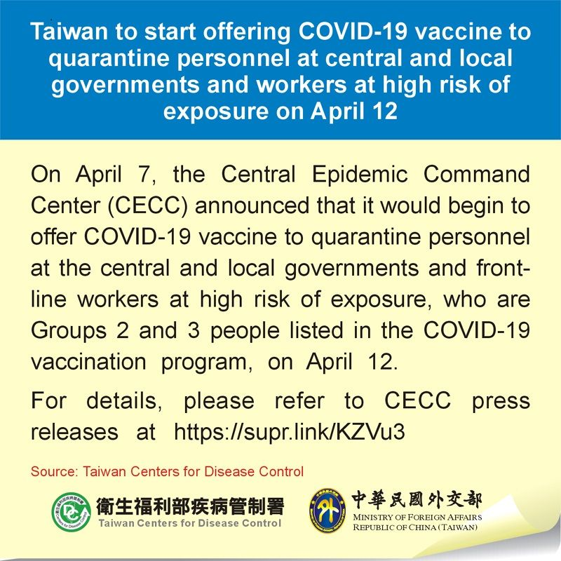Taiwan to start offering COVID-19 vaccine to disease prevention and control personnel at central and local governments and workers at high risk of exposure on April 12 Photos - New Southbound Policy